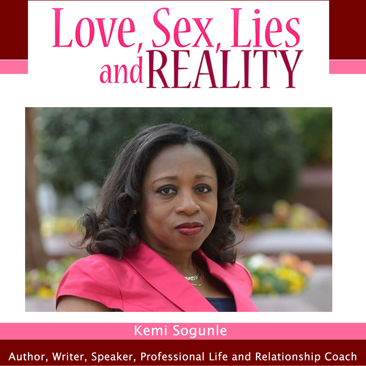 Love, Sex, Lies and Reality Talks