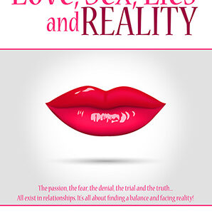 Love, Sex, Lies and Reality by Kemi Sogunle